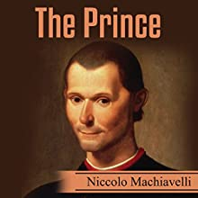 The Prince Audiobook by Nicolo Machiavelli Narrated by Kevin Theis