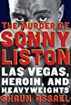 The Murder of Sonny Liston: Las Vegas...