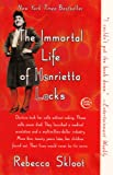 The Immortal Life Of Henrietta Lacks (Turtleback School & Library Binding Edition)