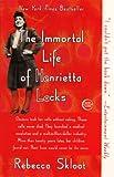The Immortal Life Of Henrietta Lacks (Turtleback School & Library Binding Edition)