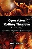 Operation Rolling Thunder: A proven 24/7 prayer strategy mobilizing the Church and transforming cities (0615588905) by Taylor, Tim