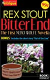 Bitter End (The First Nero Wolfe Novella)