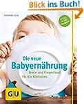 Die neue Babyern�hrung: Breie und Fin...