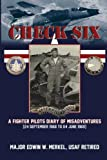 img - for Check Six:A Fighter Pilot's Diary of Misadventures book / textbook / text book