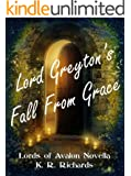 Lord Greyton's Fall From Grace (Lords of Avalon)