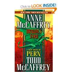 Dragon's Fire (The Dragonriders of Pern) by Anne McCaffrey and Todd J. McCaffrey