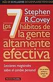 Los Siete Habitos Para la Gente Altamente Efectiva / The Seven Habits of Highly Effective People