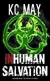 Inhuman Salvation: a science... -