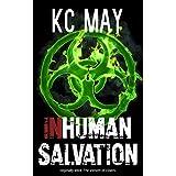 Inhuman Salvation: a science fiction thriller ~ K.C. May