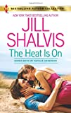 The Heat Is On: Blame It on the Bikini (Harlequin Bestselling Author) (0373180799) by Shalvis, Jill