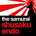 The Samurai Audiobook by Shusaku Endo Narrated by David Holt
