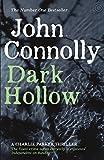 John Connolly Dark Hollow (Charlie Parker Thriller)