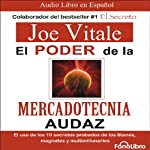 El poder de la mercadotecnia audaz [The Power of Audacious Market Research] | Joe Vitale