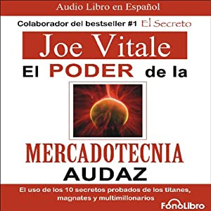 El poder de la mercadotecnia audaz [The Power of Audacious Market Research] Hörbuch