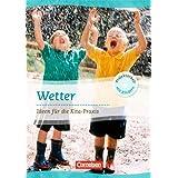 """Projektarbeit mit Kindern: Wetter: Ideen f�r die Kita-Praxis ab 5 Jahrenvon """"Gerhard Lux"""""""