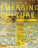 Image of Church in Emerging Culture: Five Perspectives