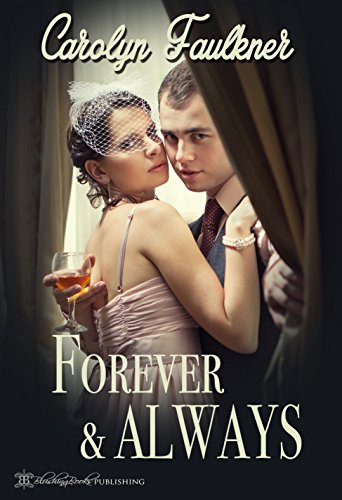 Carolyn Faulkner - Forever and Always
