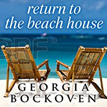 Return to the Beach House: Beach House, Book 3 (       UNABRIDGED) by Georgia Bockoven Narrated by Joell A. Jacob