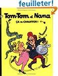 Tom-Tom et Nana, Tome 15 : Ca va chau...