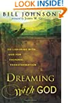 Dreaming with God: Secrets to Redesig...