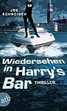Wiedersehen in Harry's Bar: Thriller