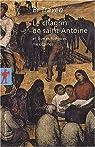 Le chagrin de saint Antoine : Et autres histoires mexicaines par Traven