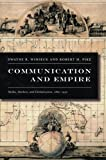 img - for Communication and Empire: Media, Markets, and Globalization, 1860 1930 (American Encounters/Global Interactions) book / textbook / text book