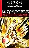Europe, le romantisme révolutionnaire, numéro 900 - Avril 2004 par Löwy