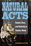 Natural Acts: Gender, Race, and Rusti...