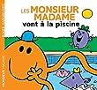 Les Monsieur Madame vont � la piscine