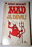 Mad As the Devil (0446888753) by Sergio Aragones