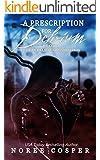 A Prescription for Delirium (Van Helsing Organization Book 1)