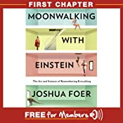 Moonwalking with Einstein: First Chapter | [Joshua Foer]