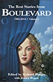 img - for The Best Stories From Boulevard: 1985-2015 (Boulevard magazine anthologies) book / textbook / text book