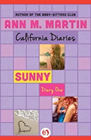 Sunny: Diary One (California Diaries Book 2)