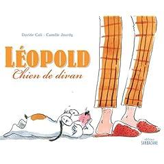 Léopold: Chien de divan - Davide Cali & Camille Jourdy