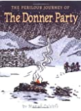 The Perilous Journey of the Donner Party
