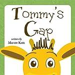 Tommy's Gap | Mandy Kaye