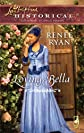 Loving Bella (Love Inspired Historical)