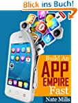 Build An App Empire Fast