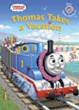 img - for Thomas Takes a Vacation (Thomas & Friends) (Hologramatic Sticker Book) book / textbook / text book