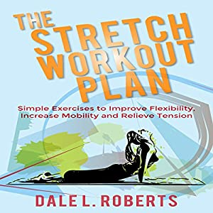 The Stretch Workout Plan Audiobook