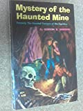 img - for Mystery of the Haunted Mine (Formerly: The Haunted Treasure of the Espectros) book / textbook / text book
