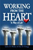 img - for Working from the Heart - A Way of Life book / textbook / text book