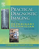 img - for By Connie M. Han RVT Practical Diagnostic Imaging for the Veterinary Technician, 3e (3rd Edition) book / textbook / text book