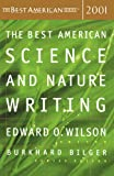 The Best American Science & Nature Writing 2001 (The Best American Series) (0618153594) by Wilson, Edward O