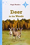 img - for Deer in the Woods (Magic Readers: Level 3) book / textbook / text book