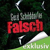 Falsch | [Gerd Schilddorfer]