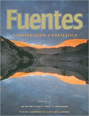 Fuentes (text only) 4th (Fourth) edition by D. Rusch,M....