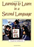 img - for [(Learning to Learn in a Second Language)] [Author: Pauline Gibbons] published on (April, 1993) book / textbook / text book